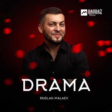 Ruslan Malaev. «Drama»