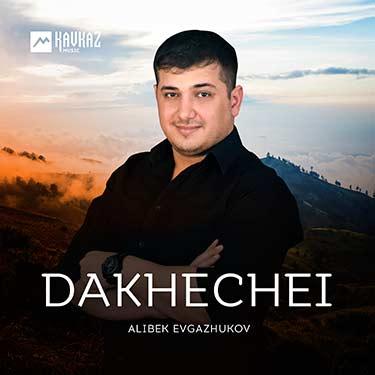 Alibek Evgazhukov. «Dakhechei»