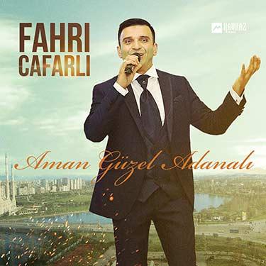 Fahri Cafarli. «Aman Güzel Adanalı»