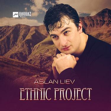 Aslan Liev. «Ethnic Project»
