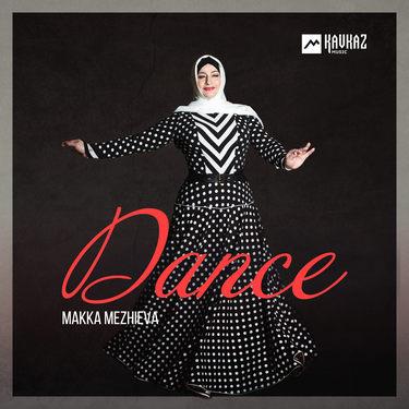 Makka Mezhieva. «Dance»