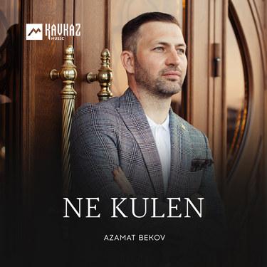 Azamat Bekov. «Ne Kulen»