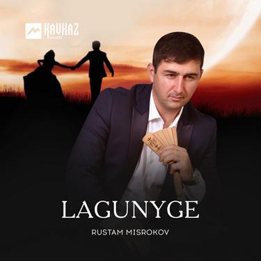 Rustam Misrokov. «Lagunyge»