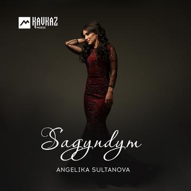 Angelika Sultanova. «Sagyndym»