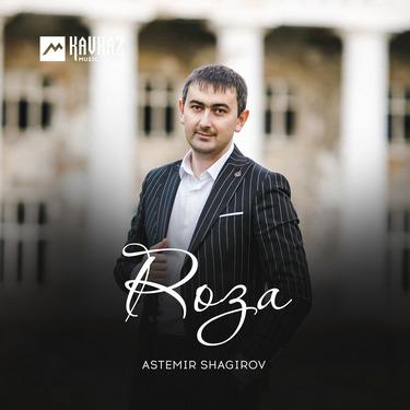 Astemir Shagirov. «Roza»