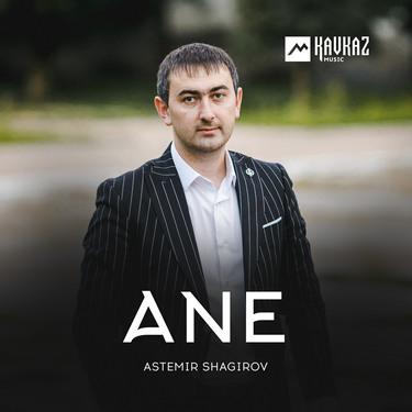 Astemir Shagirov. «Ane»