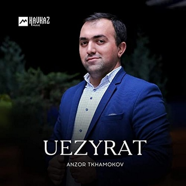Anzor Tkhamokov. «Uezyrat»