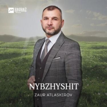 Zaur Atlaskirov. «Nybzhyshit»