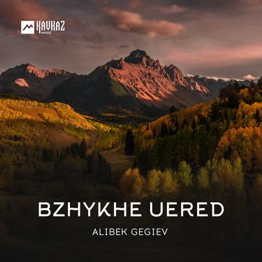 Alibek Gegiev. «Bzhykhe Uered»