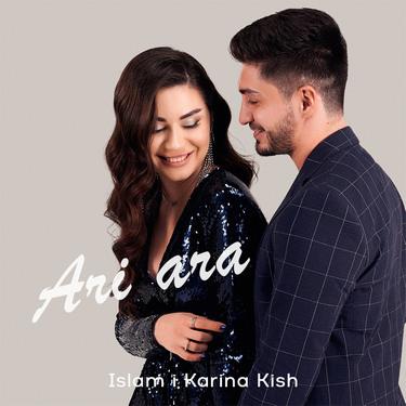 Islam i Karina Kish. «Ari Ara»
