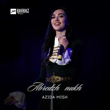Azida Mish. «Abredzh nukh»