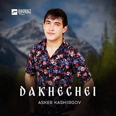 Asker Kashirgov. «Dakhechei»