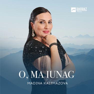 Madina Kaitmazova. «O, ma iunag»