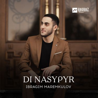 Ibragim Maremkulov. «Di nasypyr»