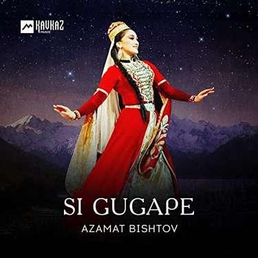 Azamat Bishtov. «Si gugape»