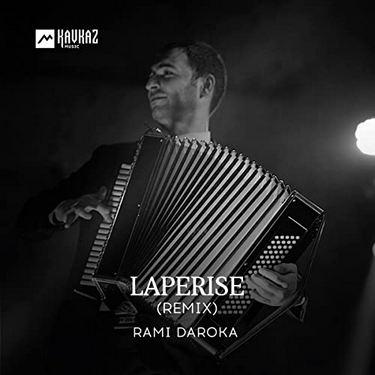 Rami Daroka. «Laperise» (Remix)