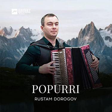 Rustam Dorogov. «Popurri»