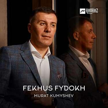 Murat Kumyshev. «Fekhus fydokh»