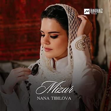 Nana Tibilova. «Mizur»